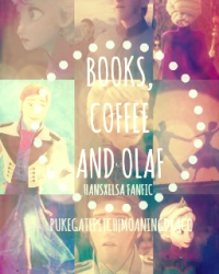 Books, Coffee and Olaf
