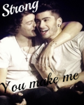 You make me strong << zarry