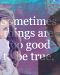too good to be true -1D-