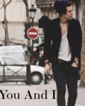 You and I - Harry Styles