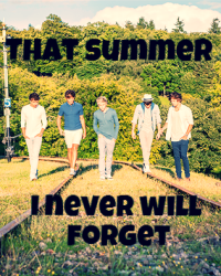 That summer I never will forget