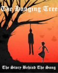 The Hanging Tree: The Story Behind The Song.