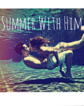 Summer With Him
