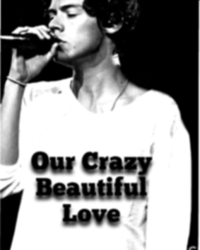 Our Crazy Beautiful Love