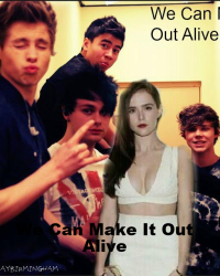 We Can Make It Out Alive (5SOS/1D)