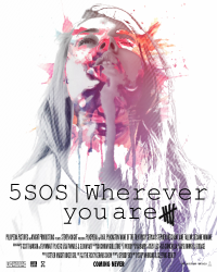 5SOS | Wherever you are