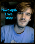 Survivng the zombie apoclyps(pewdiepie love story)