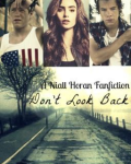 Don't Look Back(One Direction Fanfic)