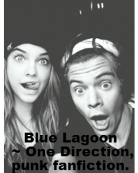 Blue Lagoon ~ One Direction punk fanfiction.
