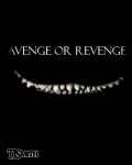 Avenge or Revenge: A One Act Play