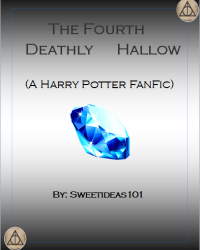 The Fourth Deathly Hallow (Harry Potter Fanfiction)