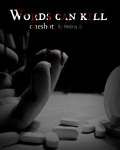 Words can kill † Oneshot