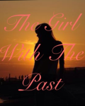 The Girl With The Past