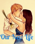 Our New Life