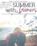 Summer with the Gamers||Hold on