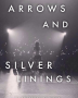 Arrows and Silver Linings