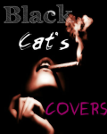 Black Cat's Covers!