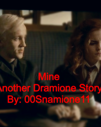 Mine (Another Dramione Story)