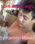 Love At First Sight (Cameron Dallas Fan Fic)