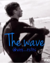The Wave (taylor caniff fanfic)