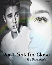 Don't Get To Close - Justin Bieber