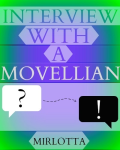 An Interview with a Movellian