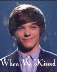 When We Kissed