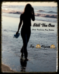 Still The One | L.T. Fanfic |