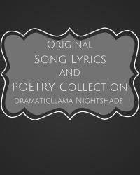 Original Poetry and Song Lyrics Collection
