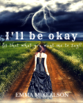 I'll be okay! Is that what you want me to say? +13