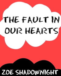 The Fault In Our Hearts