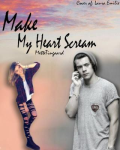 Make My Heart Scream - One Direction