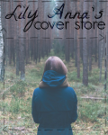 Lily Anna's Cover Store [OPEN]