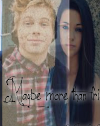 Maybe more than friends ~Luke Fanfic~