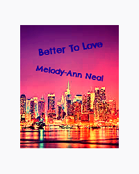 Better To Love