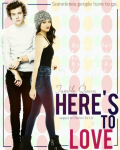 Here's To Love || h.s [Completed]
