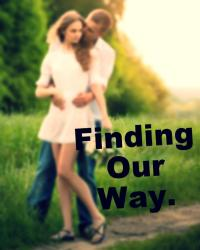 Finding Our Way  (SQUEAL TO FORBIDDEN LOVE