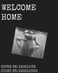 Welcome home *PAUSE*