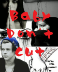 Baby Don't Cut