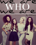 We are who we are (ONE SHOT for the Little Mix Competition)