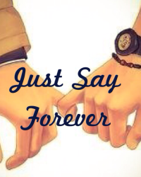 Just Say Forever