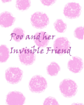 Poo and her Invisible Friend