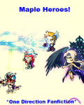 Maple Heroes! *One Direction Fanfiction*