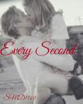 Every Second (Short Story)