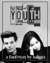 Youth ~A 1D Fanfiction~
