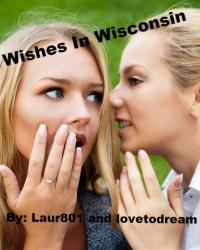 Wishes In Wisconsin