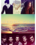 ~ Wrong Girl ~ H.arry S.tyles
