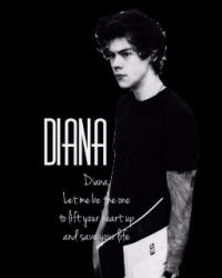 Diana (H.S FanFic) {COMPLETED}