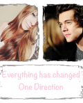 Everything has changed | One Direction ((pause))