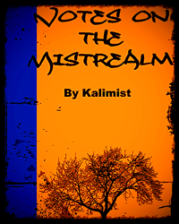 Notes on the Mistrealm
